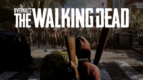Relaunching Of Overkill's The Walking Dead for Console Gaming Indefinitely Deferred