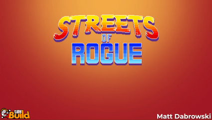 Streets of Rogue Release Date Trailer, Addictive Rogue-like Game Leaves Early Access