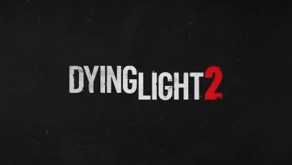 Dying Light 2 Announces Date of Gameplay Demo Livestream