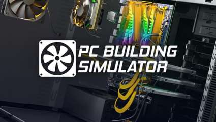 PC Building Simulator Is Now Availiable On Nintendo Switch, Xbox One, And PlayStation 4, You Can Now Build A Digital Gaming PC On Console