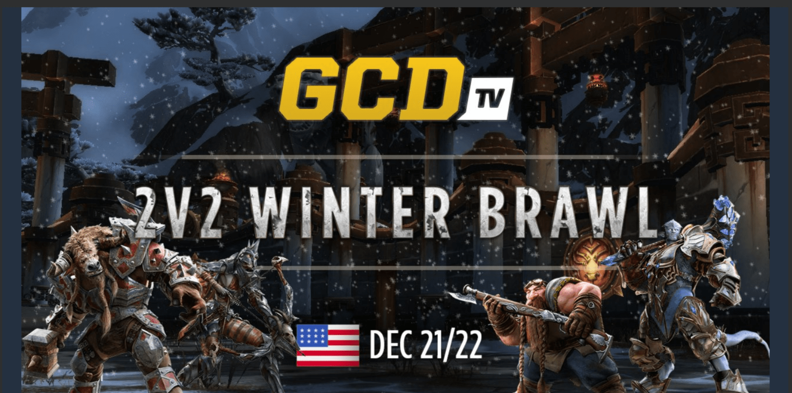 World Of Warcraft Arena Duos Get Ready, New Tournament GCDTV 2v2 Winter Brawl Has Been Announced