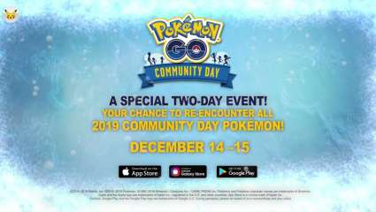 Pokemon GO Is Celebrating All 2019 Community Days Next Month, If You Missed A Community Day This Is The Time To Pick Up Those Missing Pokemon