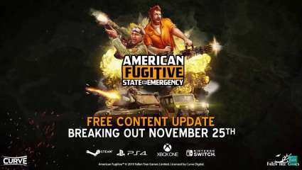 American Fugitive Is Receiving A Free DLC Called State Of Emergency, More Mayhem And Choast To Be Caused In This Explosive Title