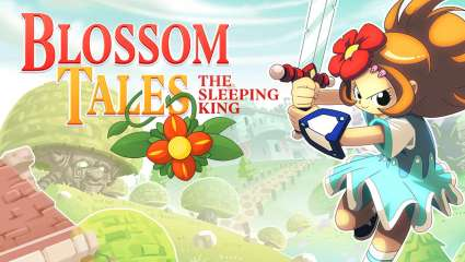 Blossom Tales: The Sleeping King Has Sold Over 100k Units Worldwide