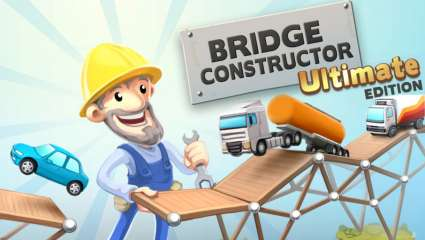 Headup Games Releases Bridge Constructor Ultimate Edition For Nintendo Switch