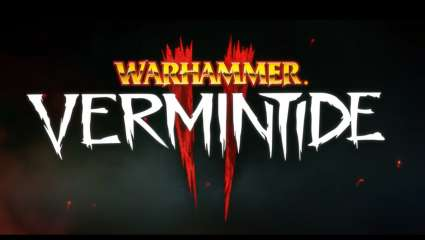 Developer Fatshark Issues Developer Update On Warhammer: Vermintide 2