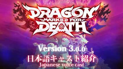 New DLC Characters And Their Japanese Voice Actors Have Been Revealed For Dragon Marked For Death