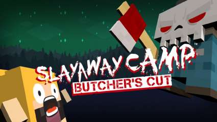 Slayaway Camp: Butcher's Cut Is Set To Get A Physical Release Later In March 2020, Physical Copies For Nintendo Switch and PlayStation 4 From Physicality Games