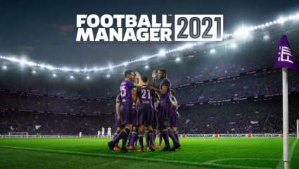 Football Manager 2021 Pre-orders Now Available Ahead Of November 24 Release