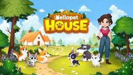 Pet Management Game Hellopet House Now Available For Pre-Registration With Bonus Pet