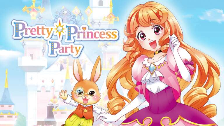 Aksys Games' Pretty Princess Party Launches Tomorrow For The Nintendo Switch