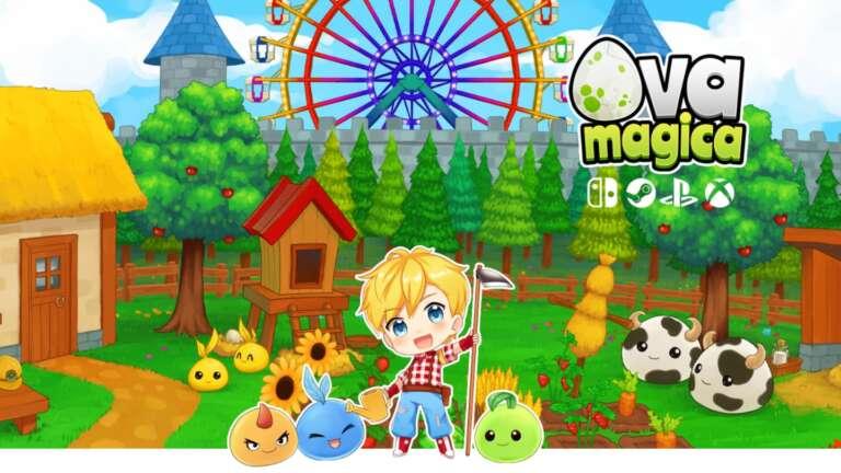 Farming And Monster Raising Sim Ova Magica Now Available For Funding Through Kickstarter